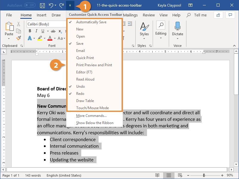 Customize the The Quick Access Toolbar