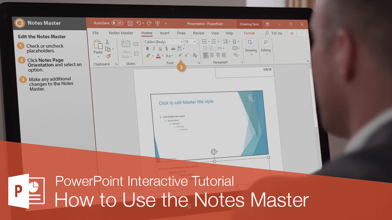 How to Use the Notes Master